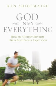 God In My Everything by Ken Shigematsu