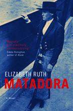 Matadora by Elizabeth Ruth