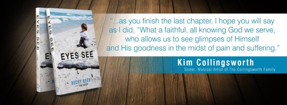 Eyes to See endorsement from Kim Collingsworth