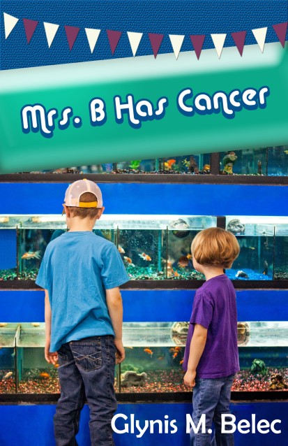Mrs. B. Has Cancer - Front Cover