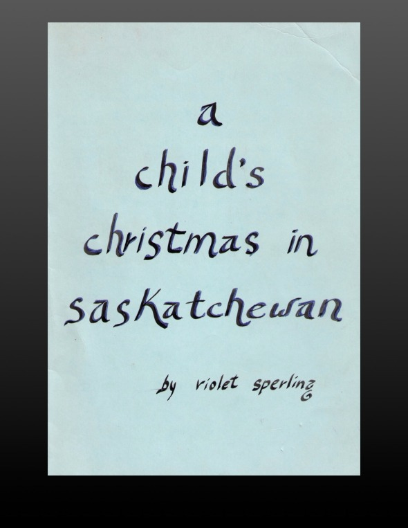 A Child's Christmas In Saskatchewan - Cover